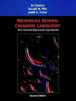 Microscale General Chemistry Laboratory: with Selected Macroscale Experiments