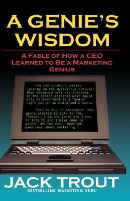 Genie's Wisdom A Fable of How a Ceo Learned to Be a Marketing Genius
