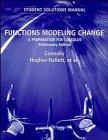 Functions Modeling Change, Student Solutions Manual: A Preparation for Calculus, Preliminary Edition