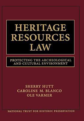 Heritage Resources Law Protecting the Archeological and Cultural Environment