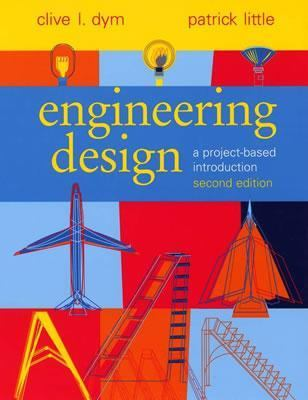 Engineering Design A Project-Based Introduction