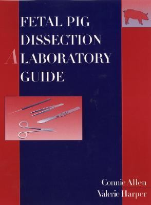 Fetal Pig Dissection A Laboratory Guide