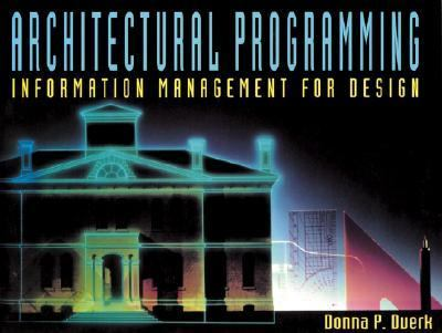 Architectural Programming Information Management for Design
