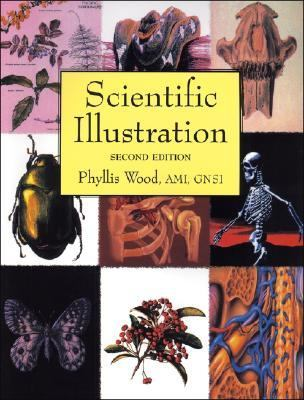 Scientific Illustration A Guide to Biological, Zoological, and Medical Rendering Techniques, Design, Printing, and Display