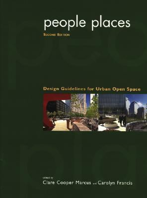 People Places Design Guidelines for Urban Open Space