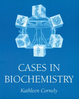 Cases in Biochemistry