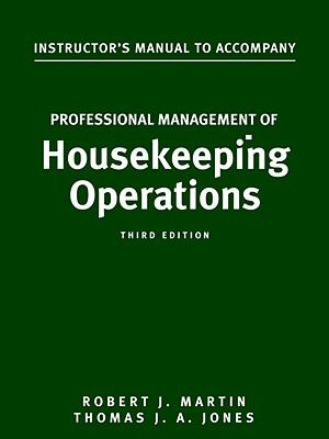 Professional Management of Housekeeping Operations 3e IM