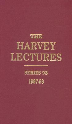Harvey Lectures Series 93, 1997-1998