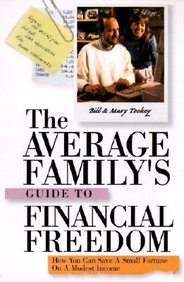 Average Family's Guide to Financial Freedom