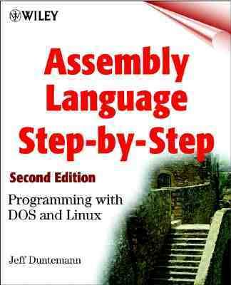 Assembly Language Step-By-Step Programming With DOS and Linux