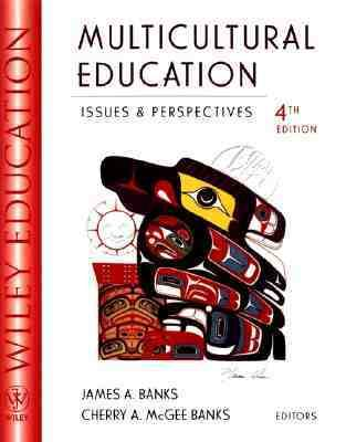 Multicultural Education Issues and Perspectives