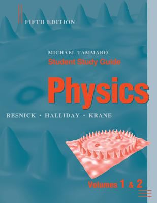 Student Study Guide to Accompany Physics, 5th Edition