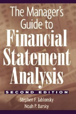 Manager's Guide to Financial Statement Analysis