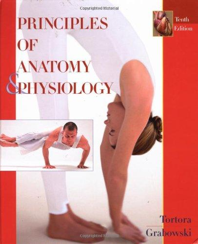 Principles of Anatomy and Physiology, 10th Edition