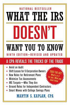 What the IRS Doesn't Want You to Know A Cpa Reveals the Tricks of the Trade