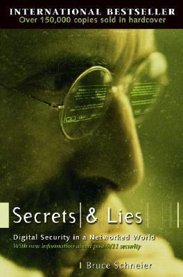 Secrets and Lies Digital Security in a Networked World