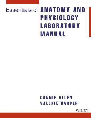 Essentials of Anatomy and Physiology Lab Manual