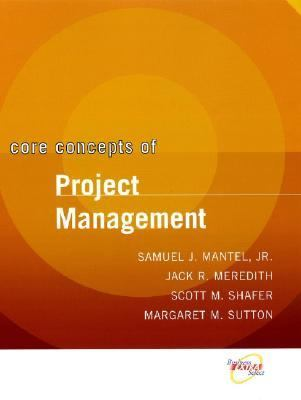 Core Concepts Project Management in Practice