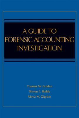Guide to Forensic Accounting Investigation