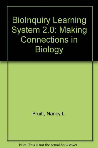 BioInquiry: Making Connections in Biology, Second Edition