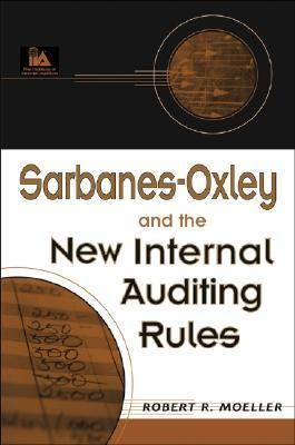 Sarbanes-Oxley and the New Internal Auditing Rules
