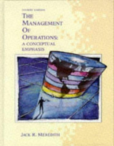 The Management of Operations: A Conceptual Emphasis (Wiley Series in Production/Operations Management)