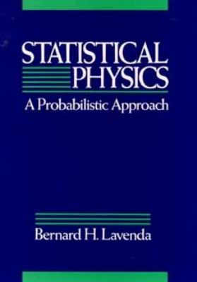 Statistical Physics A Probabilistic Approach