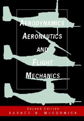 Aerodynamics, Aeronautics, and Flight Mechanics