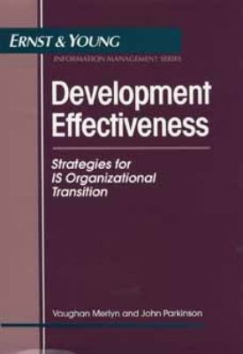 Development Effectiveness Strategies for Is Organizational Transition
