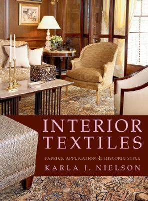 Interior Textiles Fabrics, Application, And Historic Style