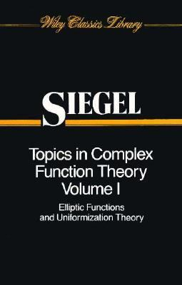 Topics in Complex Function Theory: Elliptic Functions and Uniformization Theory (Classics Library)