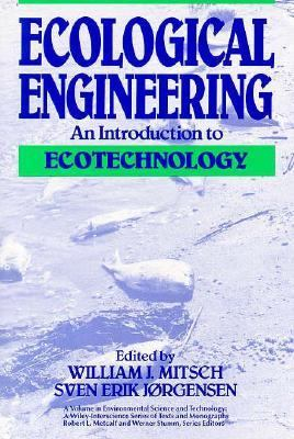 Ecological Engineering An Introduction to Ecotechnology