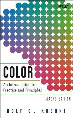 Color An Introduction to Practice and Principles