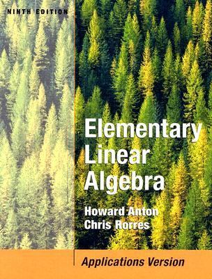 Elementary Linear Algebra Applications Version
