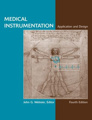 Medical Instrumentation Application and Design fourth edition