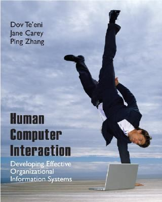 Human Computer Interaction Designing Effective Organizational Information Systems