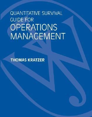 Quantitative Survival Guide for Operations Management