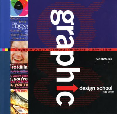 Graphic Design School A Foundation Course In the Principles And Practices Of Graphic Design