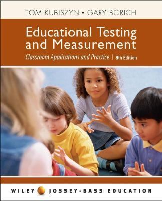 Educational Testing And Measurement Classroom Application And Practice