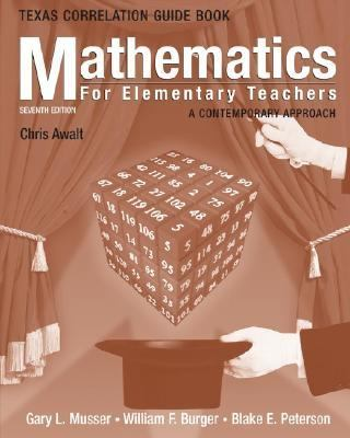 Mathematics For Elementary Teachers A Contemporary Approach, Texas State Guide Book