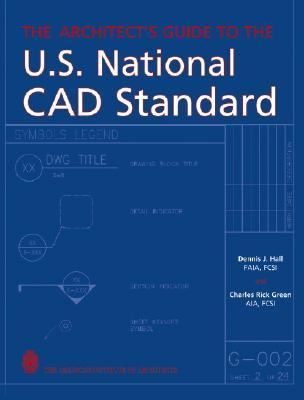 Architect's Guide to the U.S. National CAD Standard