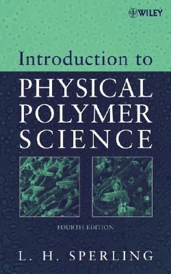Introduction to Physical Polymer Science