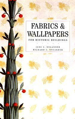 Fabrics For Historic Buildings/WallPapers For Historic Buildings A guide to Selecting Reproduction Fabrics/A Guide to Selecting Reproduction Wallpapers