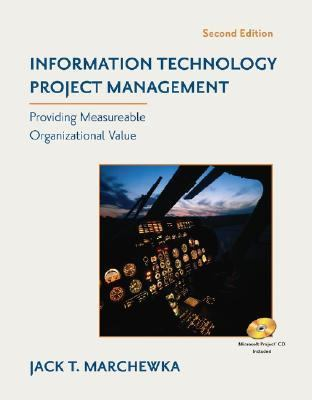 Information Technology Project Management Providing Measurable Organizational Value