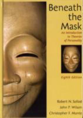 Beneath the Mask An Introduction to Theories of Personality