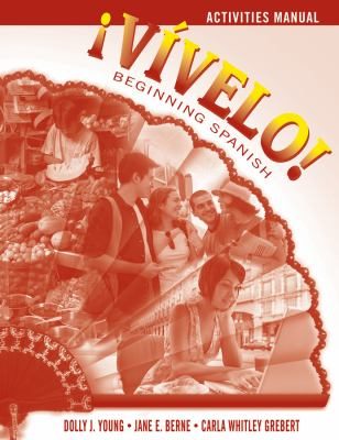 Vvelo! Beginning Spanish, Activities Manual
