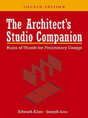 Architect's Studio Companion Rules of Thumb for Preliminary Design