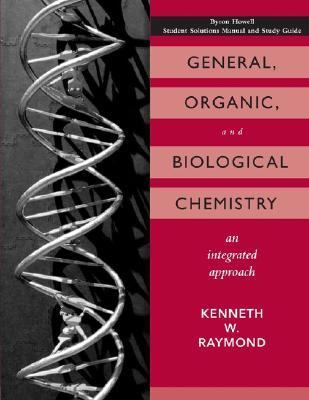 General, Organic, And Biological Chemistry An Integrated Approach