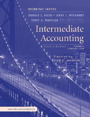 Intermediate Accounting, Working Papers Chapters 15 - 24