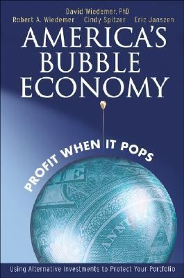 America's Bubble Economy Profit When It Pops